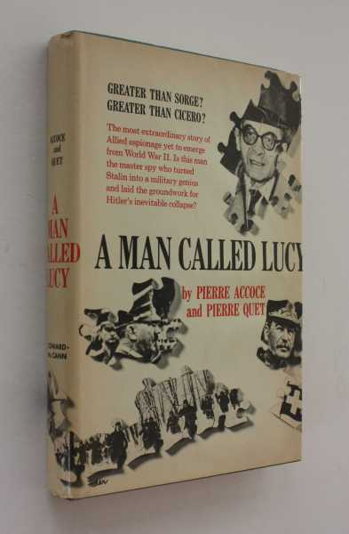 A Man Called Lucy, 1939-1945, Accoce and Pierre Quet, Pierre
