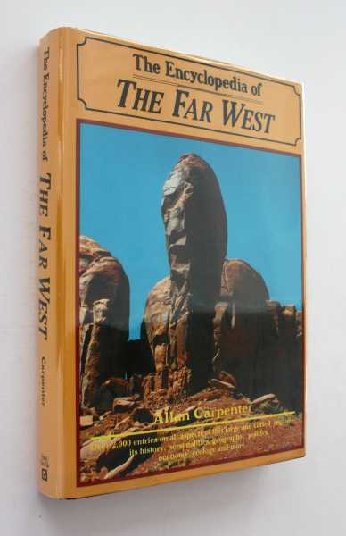 The Encyclopedia of the Far West, Carpenter, Allan