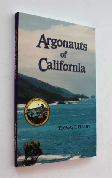 Argonauts of California, Elliott, Thomas F.
