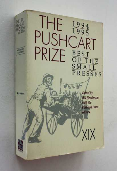 The Pushcart Prize XIX: 1994/1995 Best of the Small Presses, Henderson etal (ed), Bill