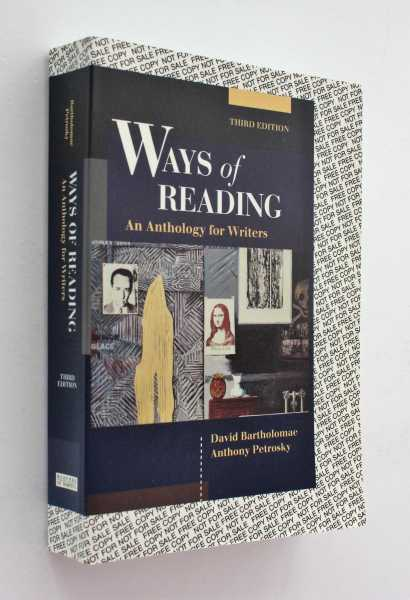 Ways of Reading: An Anthology for Writers, Third Edition, Bartholomae and Anthony Petrosky, David
