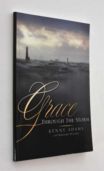 Grace Through The Storm, Adams, Kenny