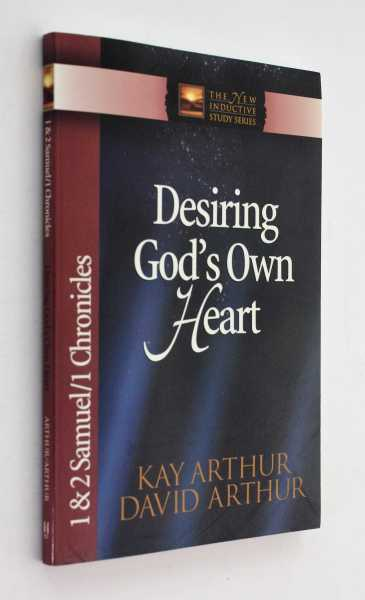 Desiring God's Own Heart, Arthur and David Arthur, Kay