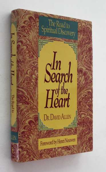 In Search of the Heart, Allen, Dr. David