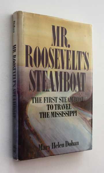 Mr. Roosevelt's Steamboat, Dohan, Mary Helen