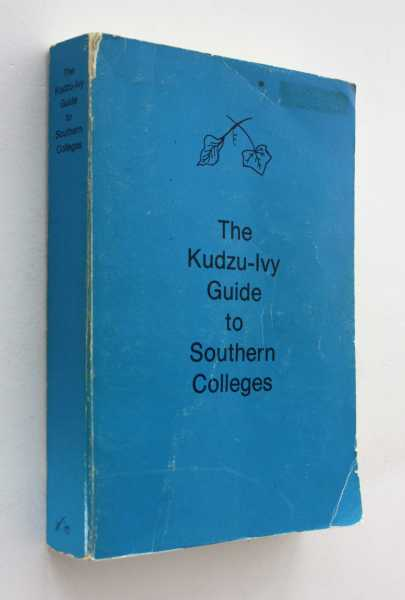 The Kudzu-Ivy Guide to Southern College, Brawner etal, Julianne Rand