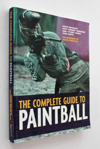 The Complete Guide to Paint Ball, Davidson etal, Steve