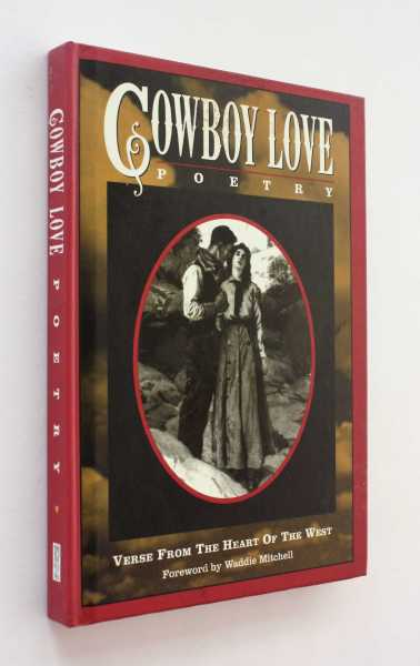 Cowboy Love: Verse from the Heart of the West, Calistro and Jack Lamb and Jean Penn (eds), Paddy