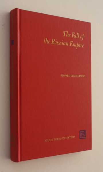 The Fall of the Russian Empire, Chmielewski (ed), Edward