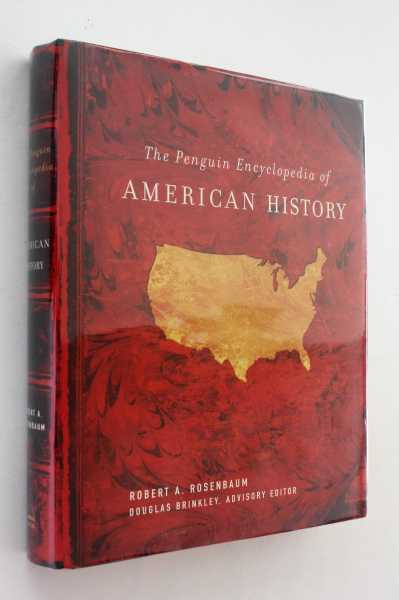 The Penguin Encyclopedia of American History, Rosenbaum, Robert A.