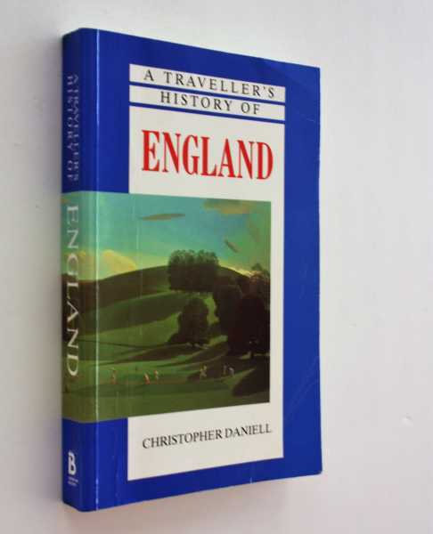A Traveller's History of England, Daniell, Christopher