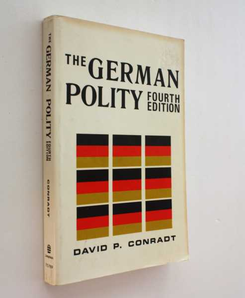 The German Polity, Fourth Edition, Conradt, David P.
