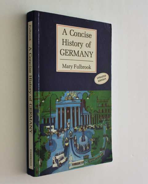 A Concise History of Germany, Updated Edition, Fulbrook, Mary