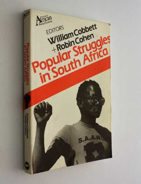 Popular Struggles in South Africa, Cobbett and Robin Cohen (eds), William