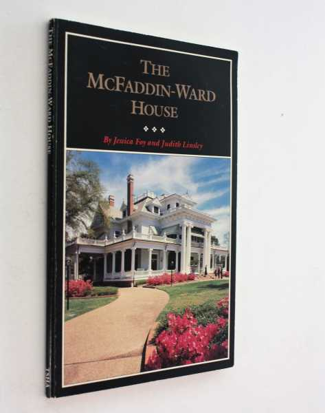 The McFaddin-Ward House, Foy and Judith Linsley, Jessica