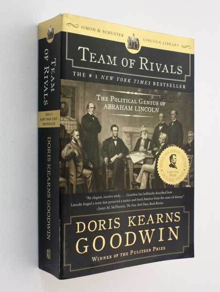 Team of Rivals:The Political Genius of Abraham Lincoln, Goodwin, Doris Kearns