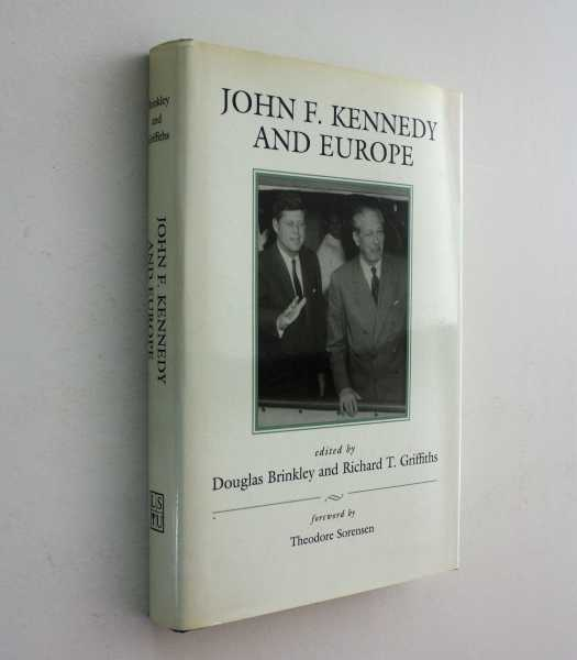 John F. Kennedy and Europe, Brinkley and Richard T. Griffiths (eds), Douglas