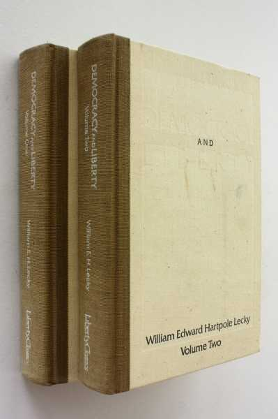 Democracy and Liberty, Volumes I and II, Lecky, William Edward Hartpole