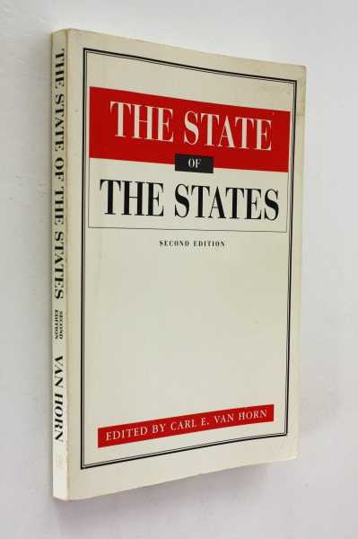 The State of the States, Second Edition, Van Horn (ed), Carl E.