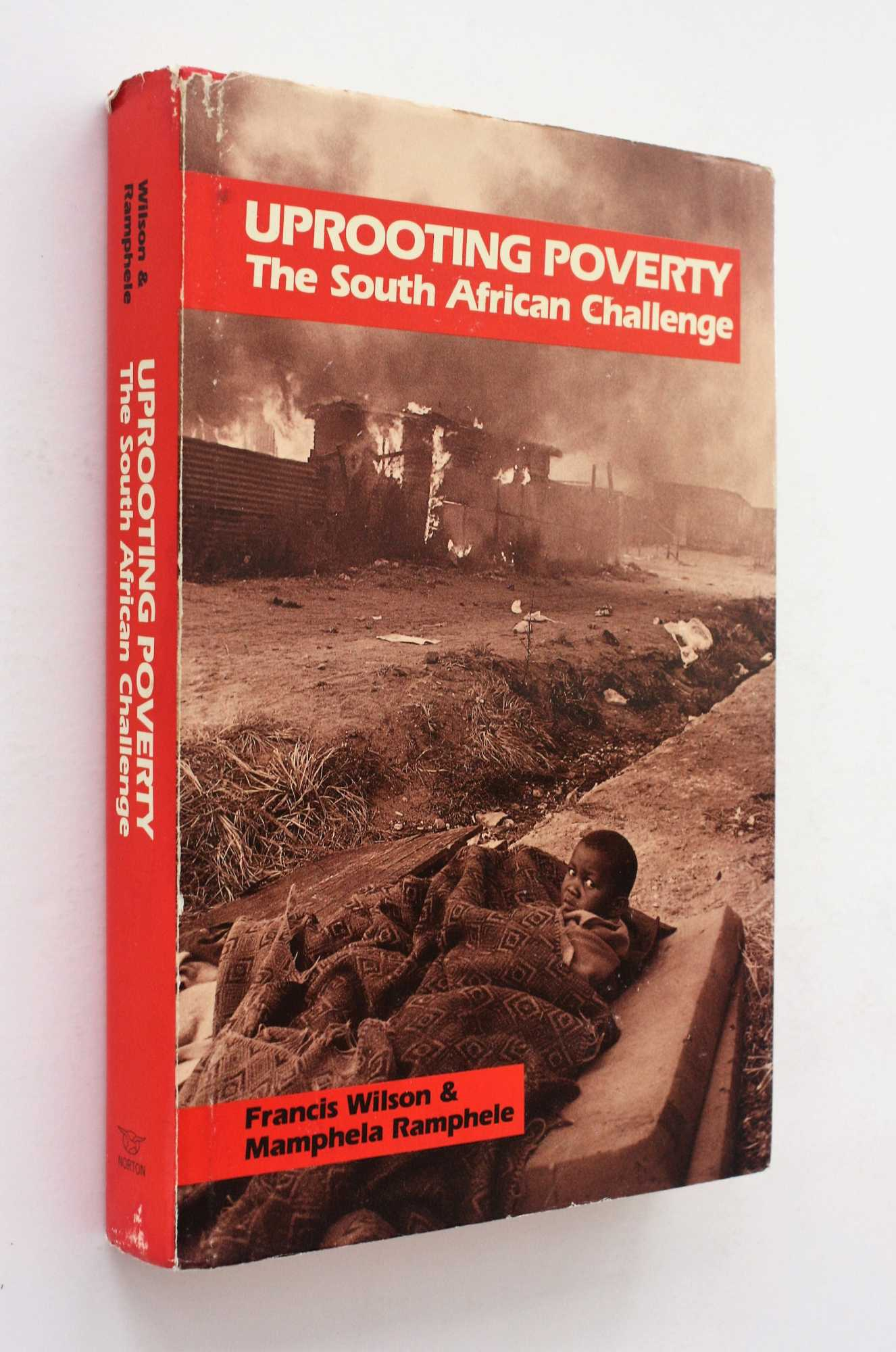 Uprooting Poverty: The South African Challenge, Wilson and Mamphela Ramphele, Francis