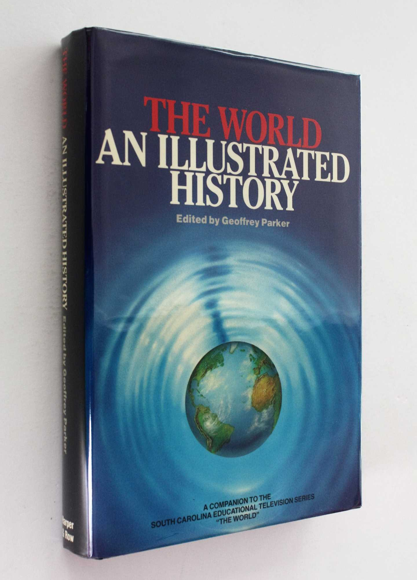 The World: An Illustrated History, Parker (ed), Geoffrey