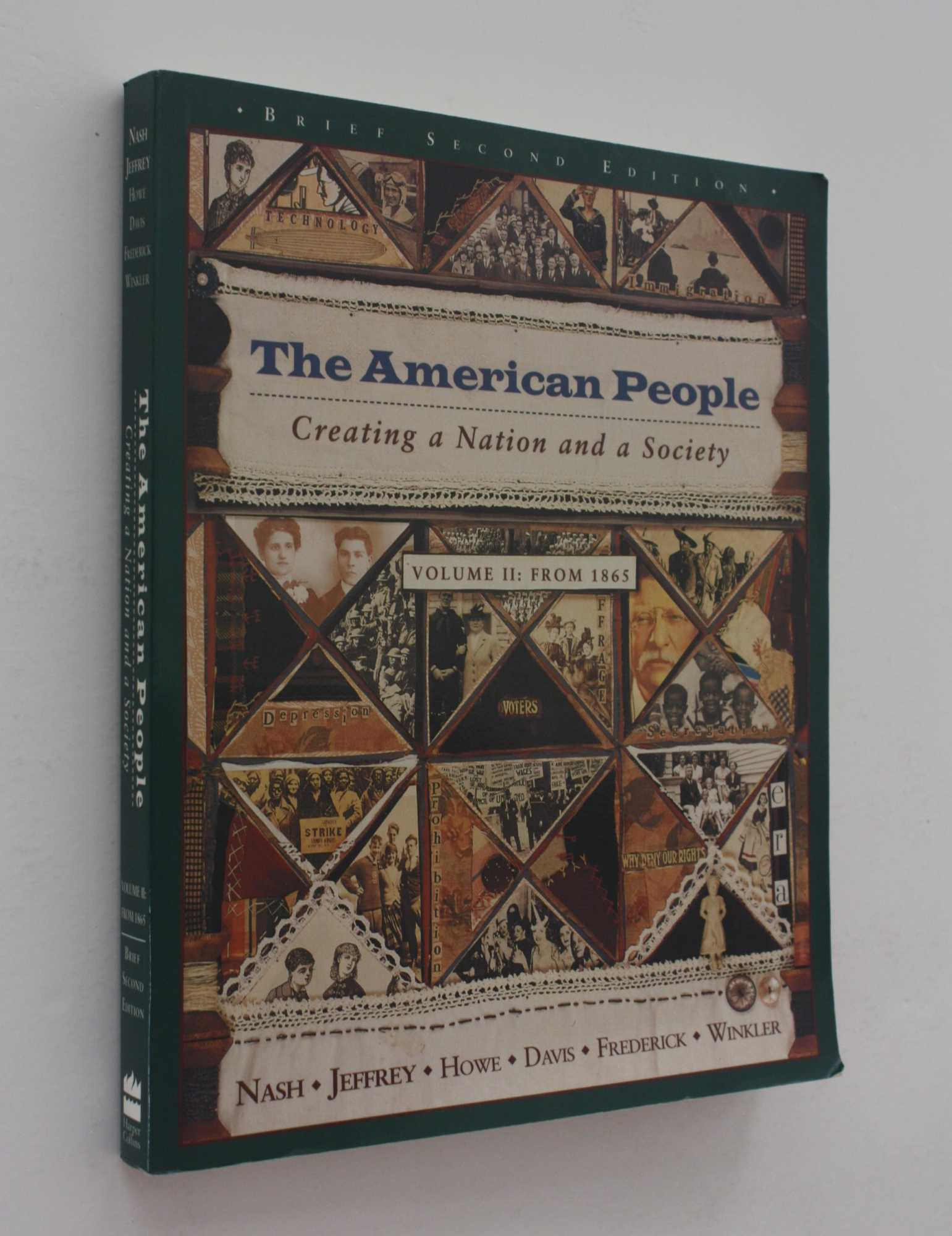 The American People: Creating a Nation and a Society, Volume II - From 1865, Nash and others, Gary B.