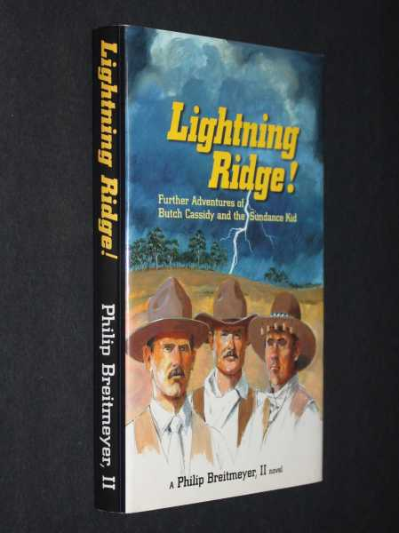 Lightning Ridge: The Further Adventures of Butch Cassidy and the Sundance Kid, Breitmeyer, Philip