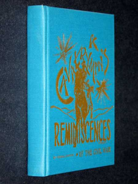 A Cavalryman's Reminiscences of the Civil War, Carter, Howell