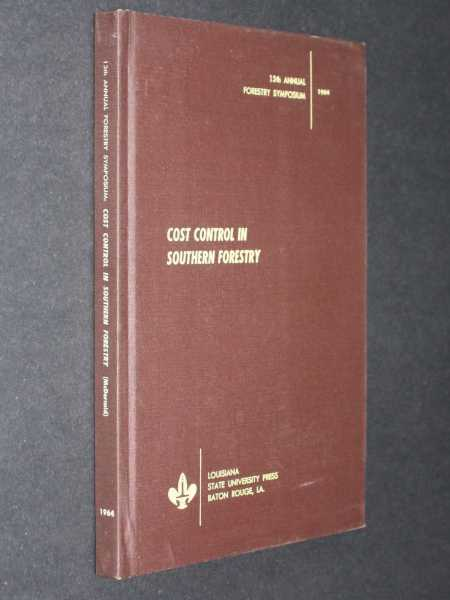 Cost Control in Southern Forestry, McDermid, Robert W.