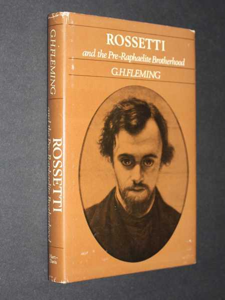 Rossetti and the Pre-Raphaelite Brotherhood, Fleming, Gordon H.