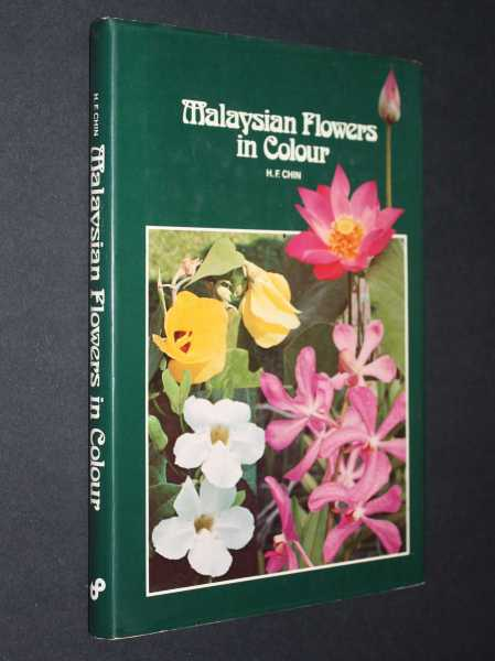 Malaysian Flowers in Colour, Fong, Chin Hoong