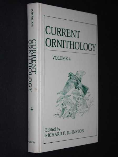 Current Ornithology: Volume 4, Johnston (ed), Richard F.