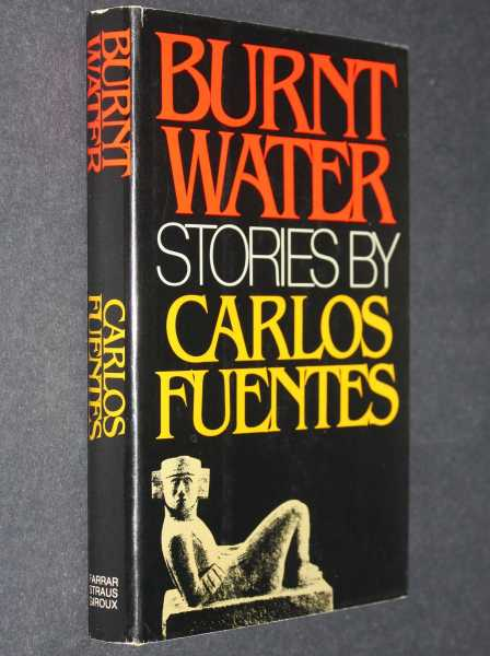 Burnt Water: Stories by Carlos Fuentes, Fuentes, Carlos