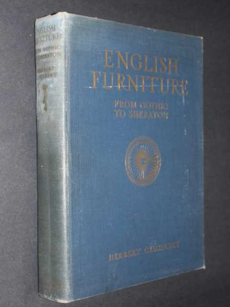 English Furniture: From Gothic to Sheraton, Cescinsky, Herbert
