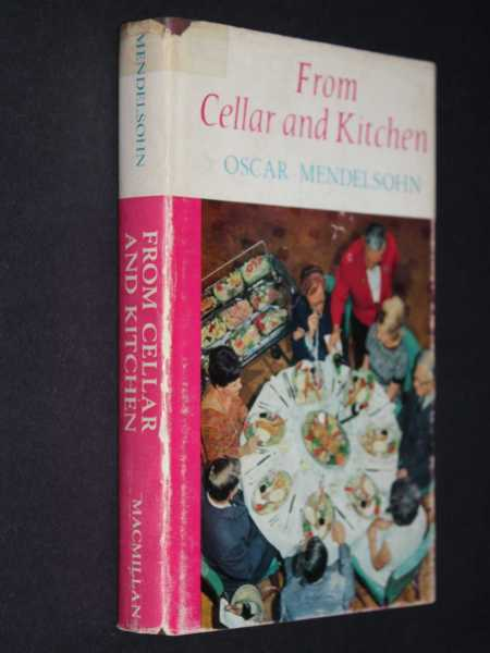 From Cellar and Kitchen, Mendelsohn, Oscar