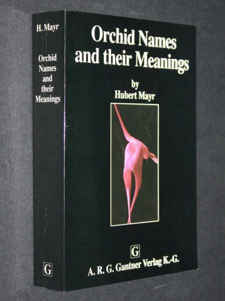 Orchid Names and their Meanings, Mayr, Hubert