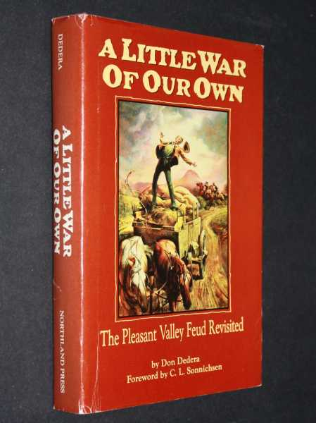 A Little War of Our Own: The Pleasant Valley Feud Revisited, Dedera, Don