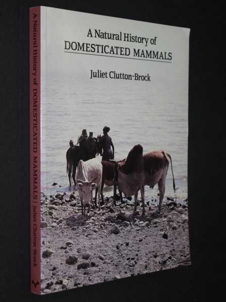 A Natural History of Domesticated Mammals, Clutton-Brock, Juliet