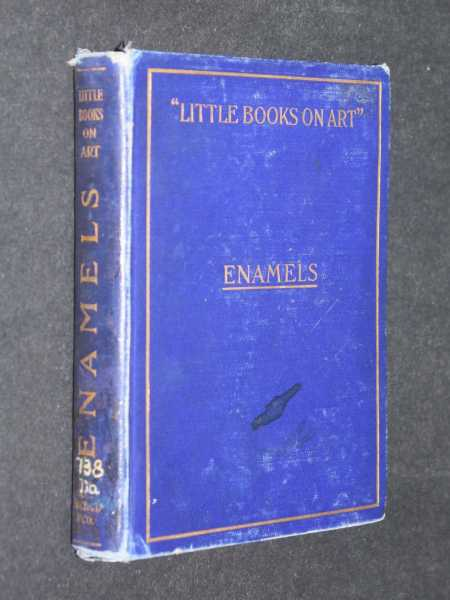 Little Books on Art: Enamels, Dawson, Mrs. Nelson