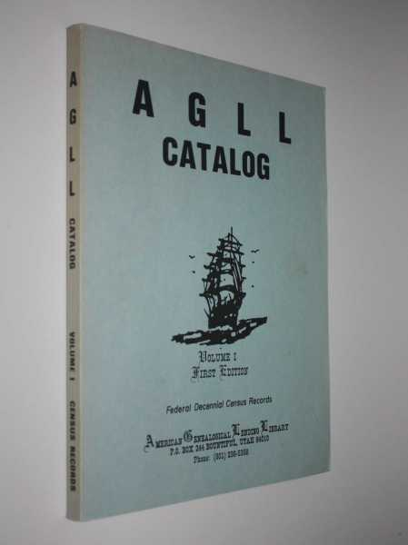 AGLL Catalog Volume I First Edition, Various