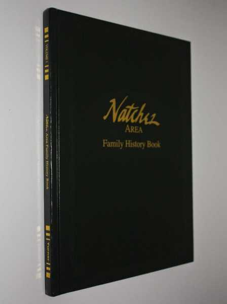 Natchez Area Family History Book, Natchez Historical Society