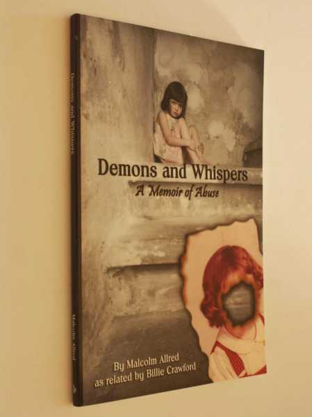 Demons and Whispers: A Memoir of Abuse, Allred, Malcolm
