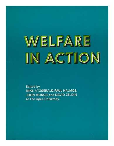 FITZGERALD, MIKE (1951-) - Welfare in Action / Edited by Mike Fitzgerald...et Al.