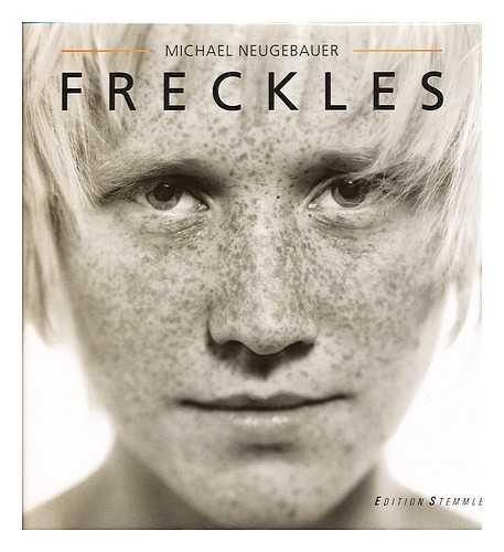 NEUGEBAUER, MICHAEL - Freckles