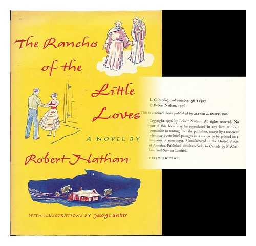 NATHAN, ROBERT (1894-1985) - The Rancho of the Little Loves; illustrated by George Salter