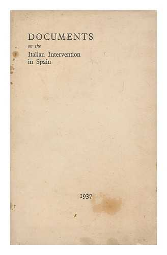SPAIN. LEAGUE OF NATIONS - Documents on the Italian intervention in Spain