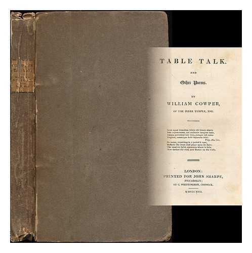 Table Talk And Other Poems / By William Cowper Of The