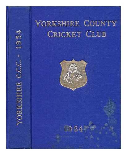 NASH, J. M. (ED.) YORKSHIRE COUNTY CRICKET CLUB COMMITTEE - Yorkshire County Cricket Club fifty-sixth annual report
