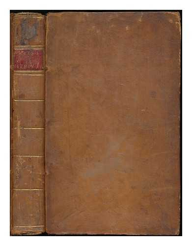 NARES, ROBERT (1753-1829) - Elements of orthoepy : containing a distinct view of the whole analogy of the English language; so far as it relates to pronunciation, accent, and quantity