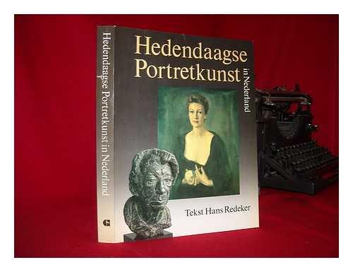 HEDENDAAGSE PORTRETKUNST IN NEDERLAND - Hedendaagse portretkunst in Nederland